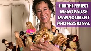 """Are you having difficulty finding a professional who can help you manage your menopause your way? Do you feel as though you meet with resistance and adversarial behavior when you try to get what you want for your menopause? Well, that might be because you don't know which professionals offer what you want. In this video, I'll present all the various professionals who can help you manage your menopause, and I'll give you their differing philosophies, tools, and limitations. That way, you won't have to waste your time or experience disappointment. Enter the 2 day seminar giveaway here: https://menopausetaylor.me/giveaway-2/How to find a Gynecologic Menopause Specialist: •North American Menopause Society, or NAMS  •Go to www.menopause.org •Click on """"For Women""""•Click on """"Find a Menopause Practitioner""""•Put in your zip code Traditional Medicine Menopause Professionals Chart:https://menopausetaylor.me/wp-content/uploads/2017/07/Traditional-Medicine-Menopause-Professionals-Chart.pdfMenopause Professionals Chart:https://menopausetaylor.me/wp-content/uploads/2017/07/Menopause-Professionals-Chart.pdfVisit my website: https://menopausetaylor.me/Click here to print the worksheet: http://bit.ly/2bgQ2WqClick here to find the outline notes: http://bit.ly/2aIaWLZWatch every Menopause Taylor episode from the beginning: https://www.youtube.com/playlist?list=PLOUBdLFwUtyYimWltwfsEQneVYjIaMQH-Check out my book, Menopause: Your Management Your Way ... Now and for the Rest of Your Life: https://www.amazon.com/Menopause-Your-Management-Rest-Life/dp/143920795X?ie=UTF8&keywords=menopause%20barbie&qid=1461746042&ref_=sr_1_1&sr=8-1Connect with me on social media:Facebook: https://www.facebook.com/Menopause-Barbie-356641841173232/Twitter: https://twitter.com/BarbieTaylorMDInstagram: https://www.instagram.com/menopausebarbie/"""