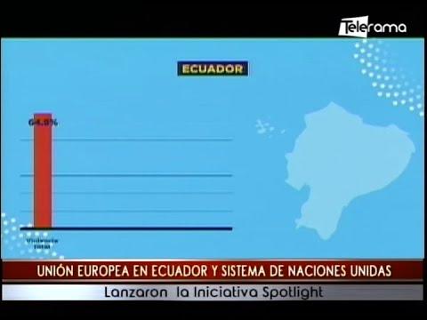 Unión Europea en Ecuador y sistema de Naciones Unidas lanzaron la iniciativa Spotlight