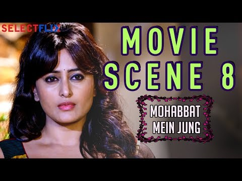 Movie Scene 8 - Mohabbat Mein Jung(nanna Ninna Prema Kathe) - Hindi Dubbed Movie | Vijay Raghavendra