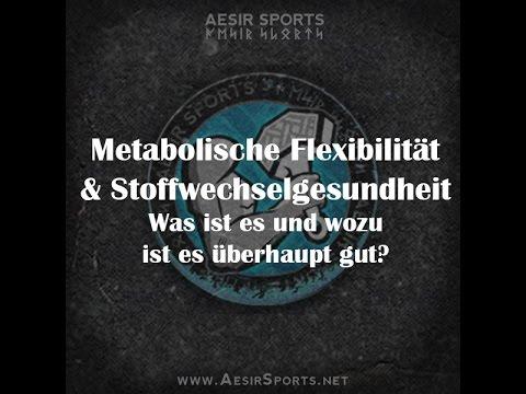 Metabolische Flexibilität & Stoffwechselgesundheit