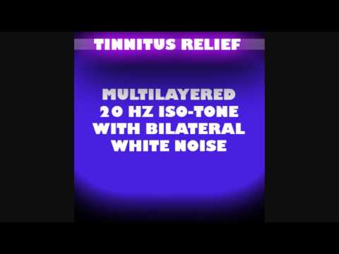 Tinnitus Relief – Bilateral White Noise + 20Hz Isochronic Tone