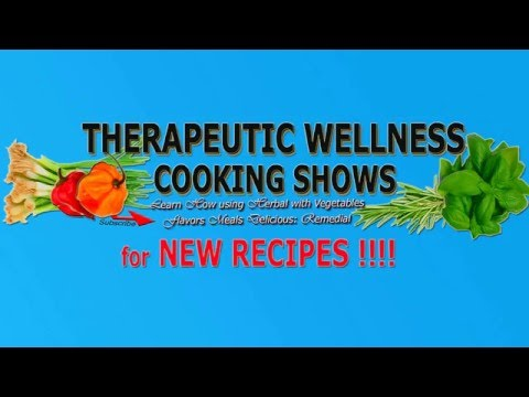 SUBSCRIBE MY NEW CHANNEL: Therapeutic Wellness Cooking Shows