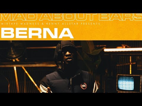 Berna – Mad About Bars (Part 2) w/ Kenny Allstar [S4.E7] | @MixtapeMadness