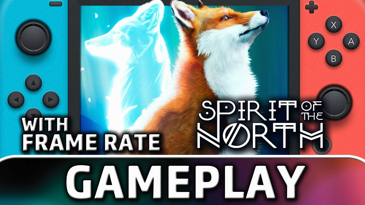 Spirit of the North   Nintendo Switch Gameplay and Frame Rate