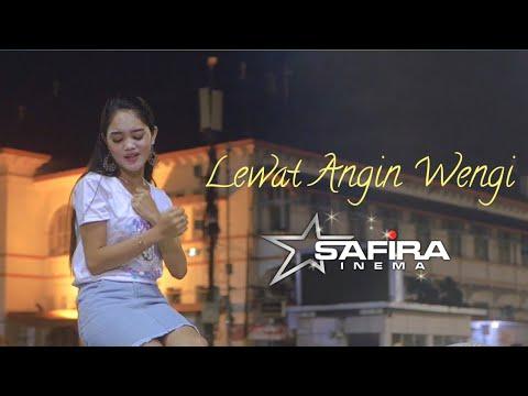 Lewat Angin Wengi - Safira Inema [Official]