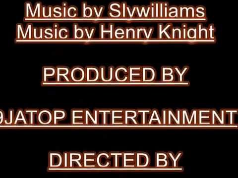 Sly Williams ft  Henry Knight #OLOPA by 9JATOP ENTERTAINMENT