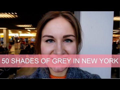 Vlog: 50 Shades Of Grey in New York!   Girlscene