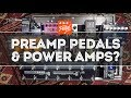 That Pedal Show – Valve, Transistor & Digital Preamp Pedals into Valve & Transistor Power Amps