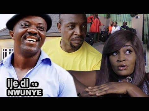 Ije Di Na Nwunye 2 - 2018 Latest Nigerian Nollywood Igbo Movie Full HD