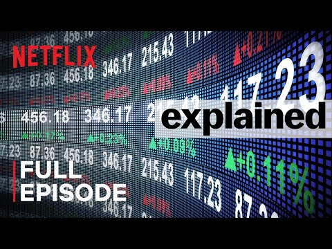 Explained | The Stock Market | FULL EPISODE | Netflix