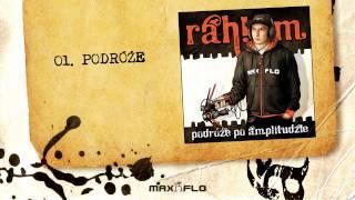 Rahim - 01 Podróże (audio) prod. Ńemy