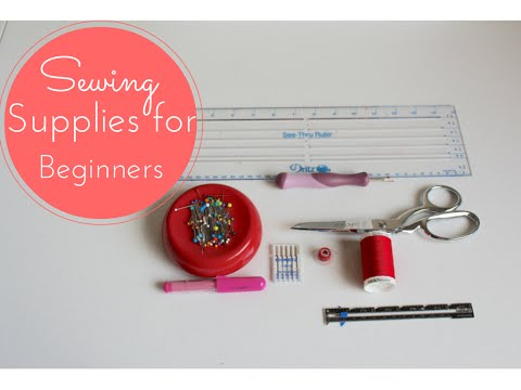 #1 - Sewing Supplies for Beginners