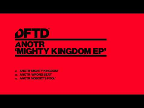 ANOTR 'Mighty Kingdom'