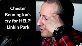 In this video from an interview in Feb '17 shows Chester Bennington expressing his cries for help. Hindsight is 20/20. At the time...