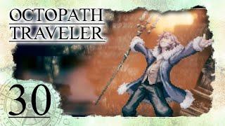 • Ophilias FINALE - Gegen Heiland Mattias •️ OCTOPATH TRAVELER #30