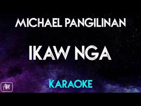 Michael Pangilinan - Ikaw Nga [South Border Cover] (Karaoke/Acoustic Instrumental)