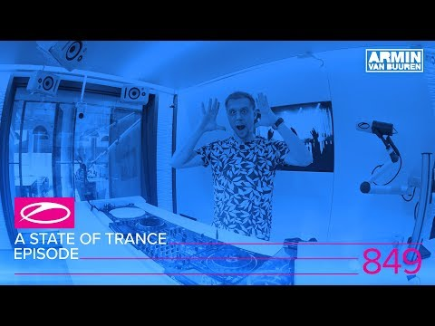 A State Of Trance Episode 849 (#ASOT849) (видео)