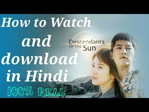 """Descendants Of The Sun"" In Hindi Free"