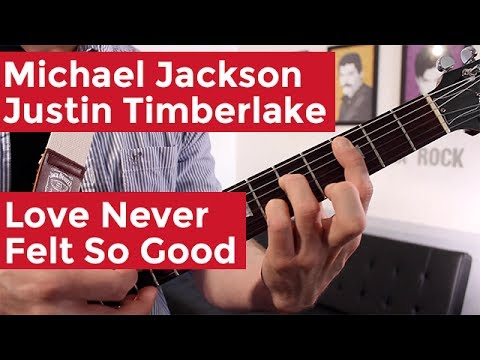 Michael Jackson – Love Never Felt So Good (Guitar Chords & Lesson) by Shawn Parrotte