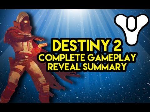 Destiny 2 Complete summary of Gameplay reveal