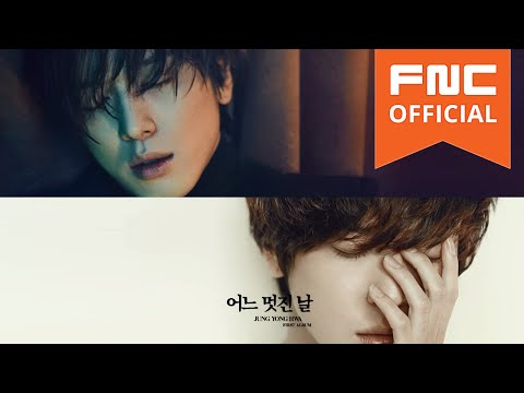 정용화 (Jung Yong Hwa) - 어느 멋진 날 (One Fine Day) Image Teaser Full ver.