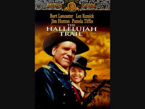 The Hallelujah Trail Theme