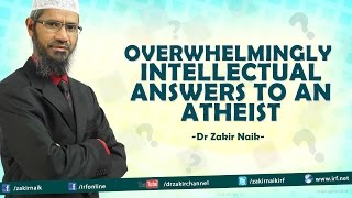Video Overwhelmingly Intellectual Answers to an Atheist by Dr Zakir Naik MP3, 3GP, MP4, WEBM, AVI, FLV Juni 2019