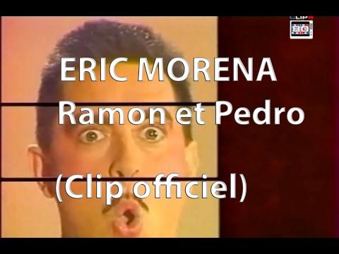 ERIC MORENA - RAMON ET PEDRO