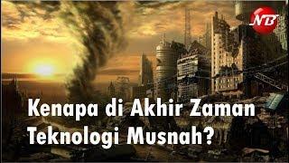 Video Kenapa di Akhir Zaman Teknologi Musnah? Kajian Ustadz Zulkifli M Ali MP3, 3GP, MP4, WEBM, AVI, FLV Juni 2019