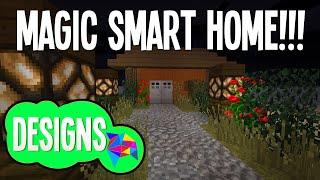 Minecraft - Magic Intelligent House