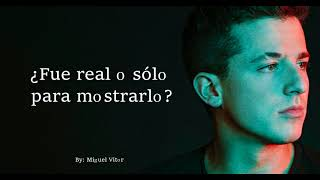Video Charlie Puth - How Long // Letra En Español - Subtitulado - Traducido MP3, 3GP, MP4, WEBM, AVI, FLV Januari 2018