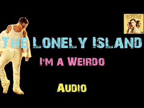The Lonely Island - I'm A Weirdo [ Audio ]