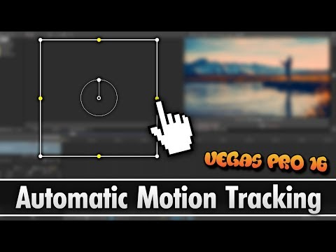 Vegas Pro 16: How To Use Automatic Motion Tracking - Tutorial #356