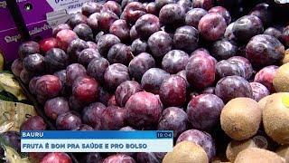 Fruta é bom pra saúde e pro bolso