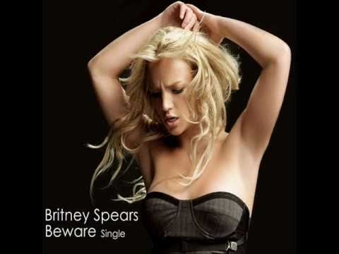 Beware (Song) by Britney Spears