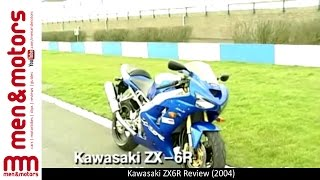 6. Kawasaki ZX6R Review (2004)
