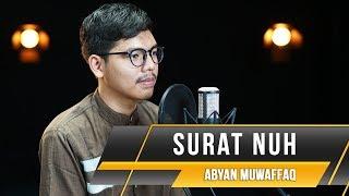 Video MUROTTAL QURAN    Abyan Muwaffaq    Surat Nuh MP3, 3GP, MP4, WEBM, AVI, FLV Maret 2019
