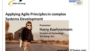 Applying Agile Principles in Complex Systems Development