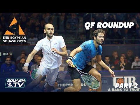 Squash: CIB Egyptian Open 2019 - QF Roundup [Pt.2]