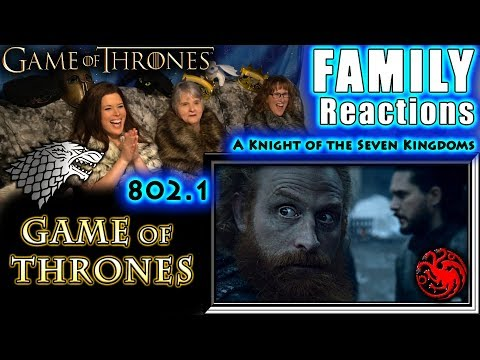 Game of Thrones | 802 | Part 1 | A Knight of the Seven Kingdoms | FAMILY Reactions