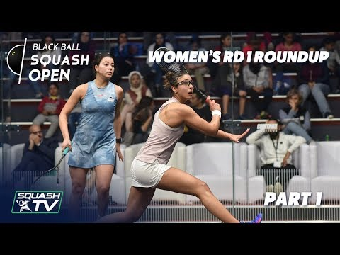 Squash: Women's Black Ball Open 2019 - Rd 1 Roundup [Pt.1]