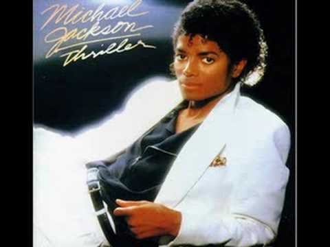 thriller - Michael Jackson - Thriller - Thriller Another great track by MJ! Lyrics: [ 1st Verse ] Its close to midnight, Something evils lurking in the dark Under the m...