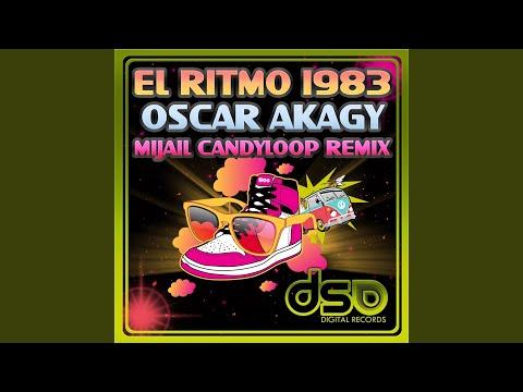 El Ritmo 1983 (Mijail Candyloop Remix)