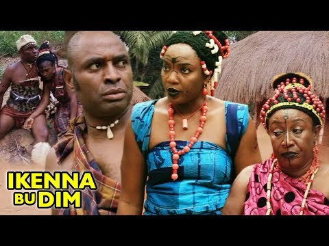 Ikenna Bu Dim  3&4  -  2018 Latest Nigerian Nollywood Igbo Movie Full HD