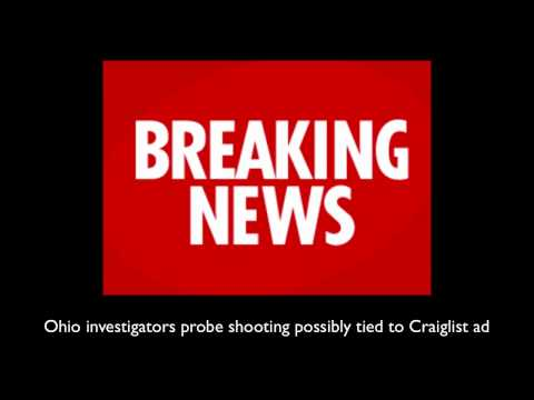 danewz1 - Ohio investigators probe shootings possibly tied to Craigslist ad One man told police he was shot after answering a Craigslist ad for an Ohio job Nine days l...