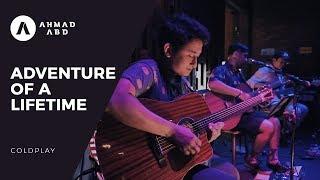 Video Adventure of A Lifetime - Coldplay (Ahmad Abdul Acoustic Live Cover) MP3, 3GP, MP4, WEBM, AVI, FLV Juni 2019