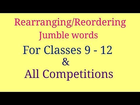 Rearranging | rearranging for class 10 | jumble words | reordering