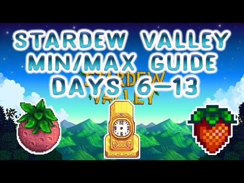 Stardew Valley 1.4 MIN/MAX Guide - DAYS 6-13 - Stardew Valley Tips and Tricks