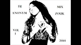 (NEW) Mix Zouk 2014 By Dj Anonym
