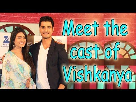 Meet the cast of Vishkanya